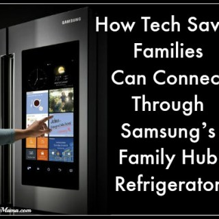 How Tech Savvy Families Can Connect Through Samsung's Family Hub Refrigerator