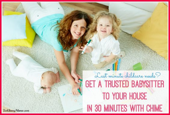 How to Get a Trusted Babysitter to Your House in 30 Minutes with Chime on TechSavvyMama.com