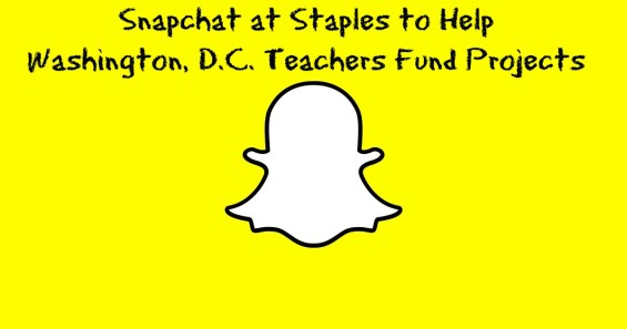 Snapchat at Staples to Help Washington, D.C. Teachers Fund Classroom Projects. Details on TechSavvyMama.com
