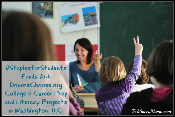 #StaplesforStudents Funds ALL DonorsChoose.org College & Career Prep, Literacy Projects in Washington, D.C. Info on TechSavvyMama.com