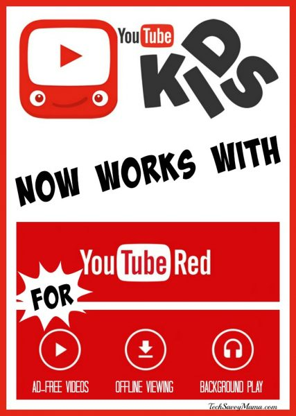 YouTube Kids App Now Works with YouTube Red for Ad-Free Viewing. Details on TechSavvyMama.com