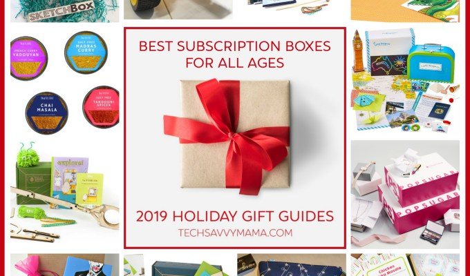 2019 Gift Guide: Must-Have Subscription Boxes for Kids, Teens & Adults (w giveaway)