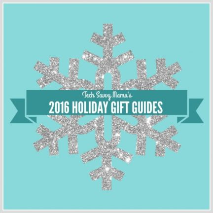 2016 Holiday Gift Guides on TechSavvyMama.com