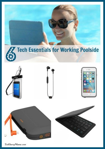 6 Tech Essentials for Working Poolside