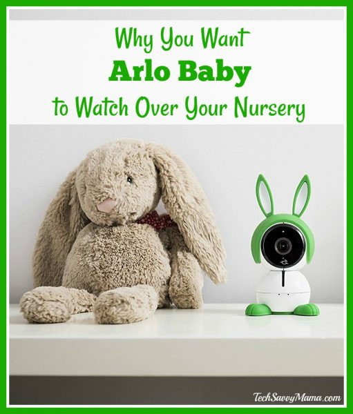 Why You Want Arlo Baby to Watch Over Your Nursery