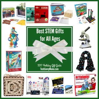 2017 Gift Guide: Best STEM Gifts for Kids of All Ages (PreK-Teen)
