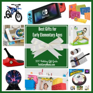 2017 Gift Guide: Gifts for Early Elementary Ages (ages 5-8 or grades K-2)