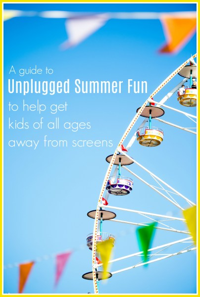 Unplugged Summer Fun for Tweens