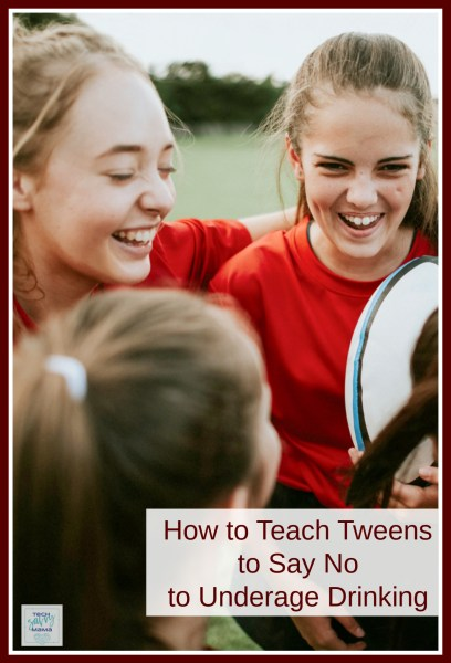 How to Teach Tweens to Say No to Underage Drinking