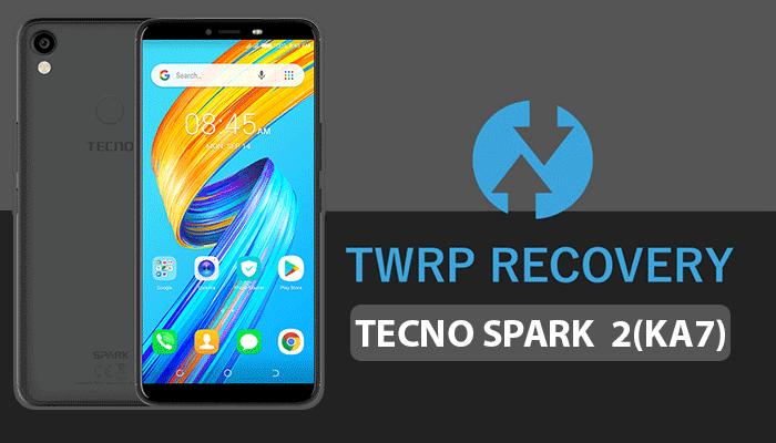 TWRP For Tecno Spark 2 (KA7)