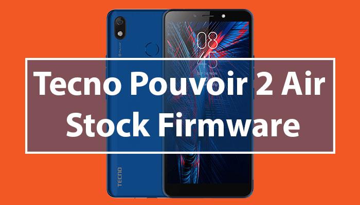 Tecno Pouvoir 2 Air Stock ROM/Firmware