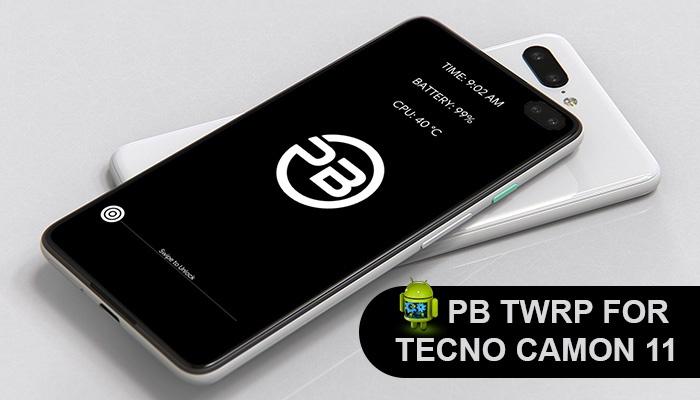 PB TWRP 3.2.3-0 Custom Recovery For Tecno Camon 11 (CF7)