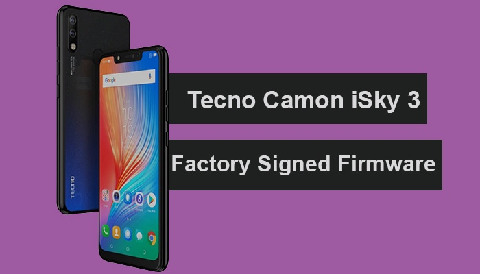 Tecno Camon iSky 3 Factory Signed Firmware Download