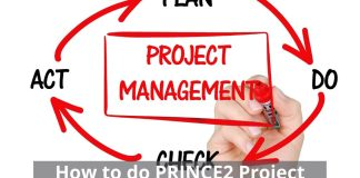 How to do PRINCE2 Project Management