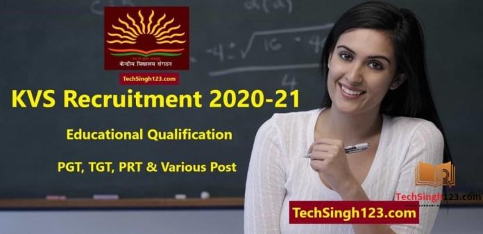 KVS Recruitment 2020 Educational Qualification