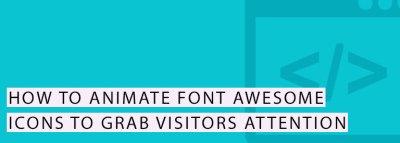 Animate Font Awesome Icons