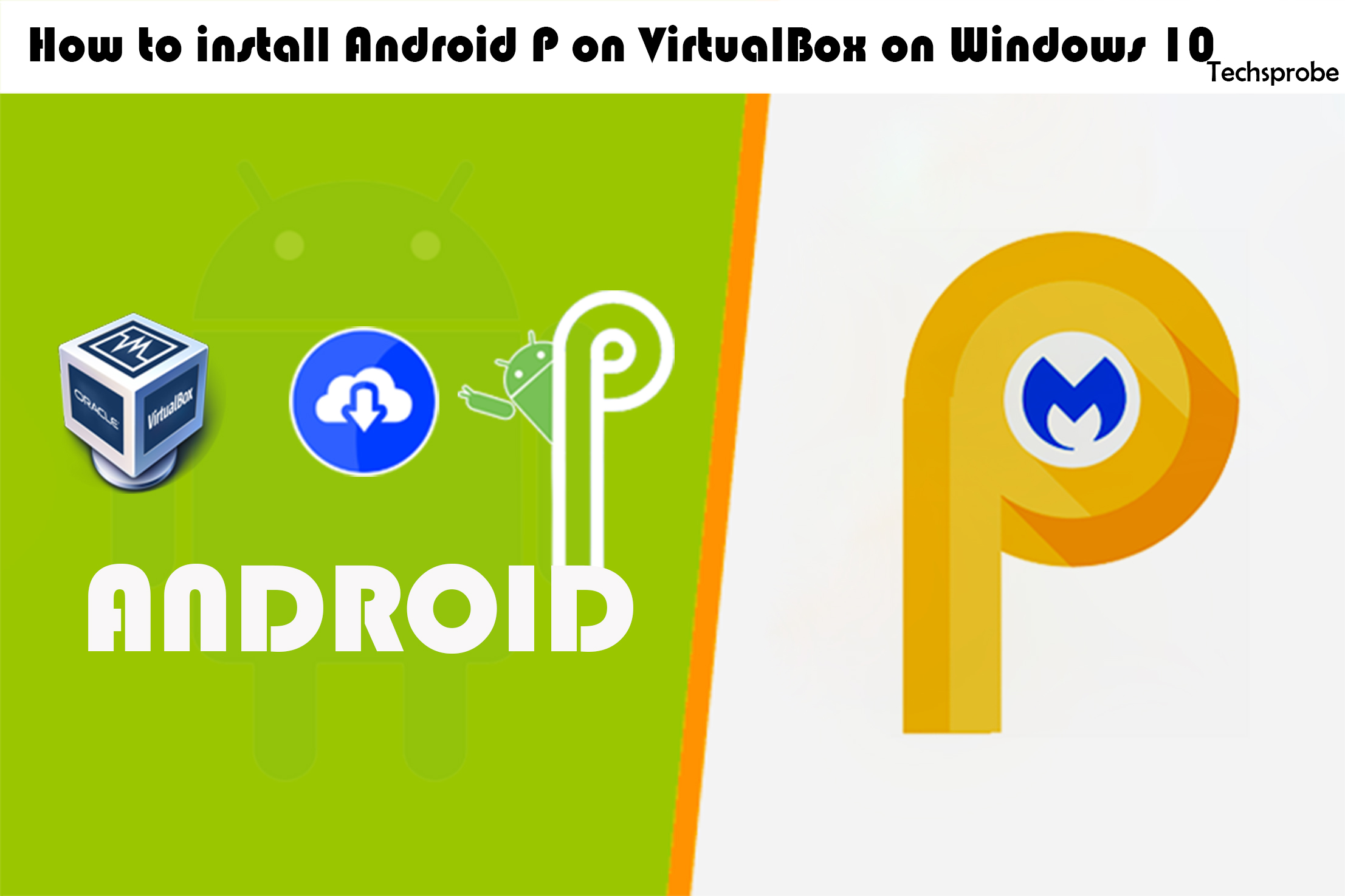 How to install Android P on VirtualBox on windows – 10
