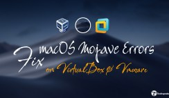 How to Fix macOS Mojave errors on VirtualBox & VMware