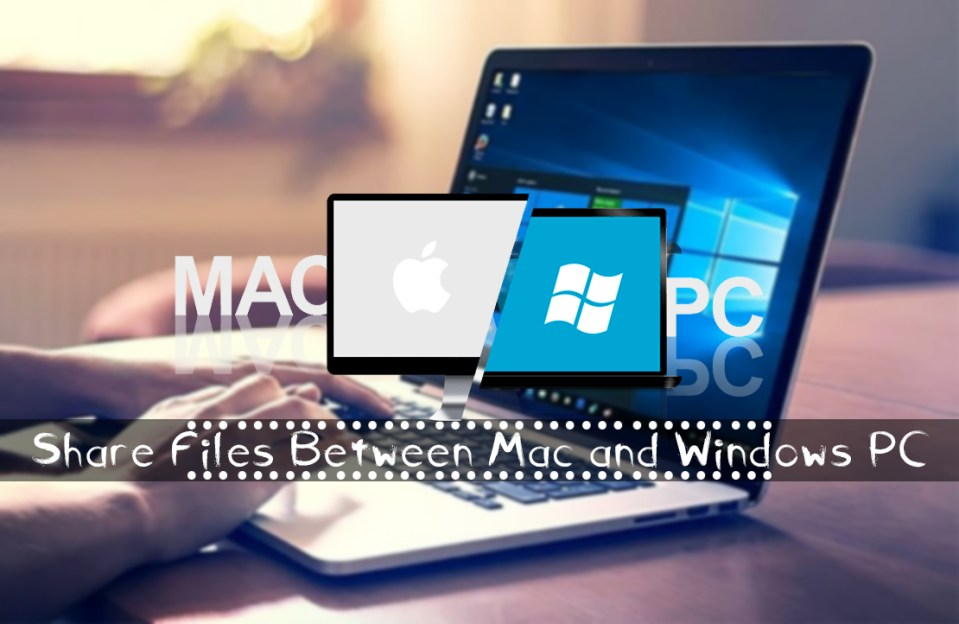 How to Share files between macOS and Windows PC