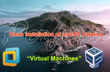 "How to Perform clean installation of macOS Catalina on ""Virtual machines"""