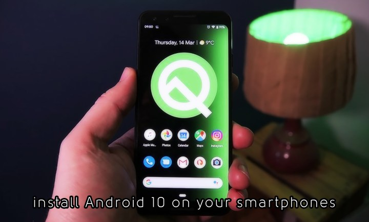 How to install Android 10 on your Smartphones