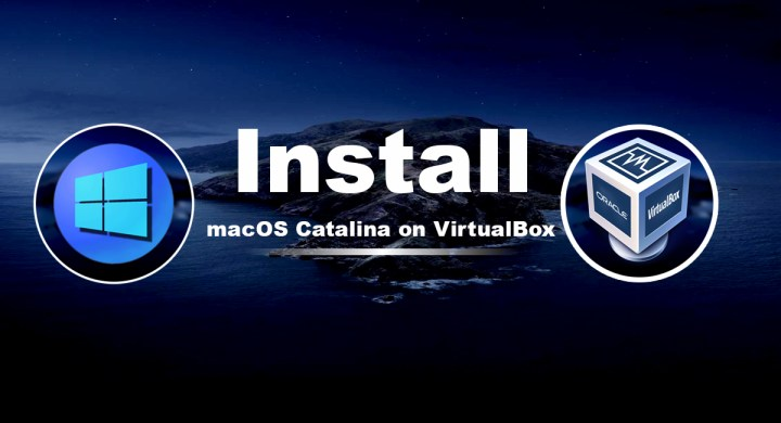 Install macOS Catalina 10.15 on VirtualBox on Windows PC