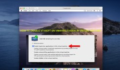 How to Enable VT-x/EPT on VMware Fusion in Virtual Machine