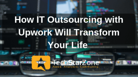 it outsourcing upwork transform life