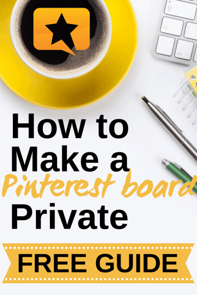 how to make a Pinterest board private