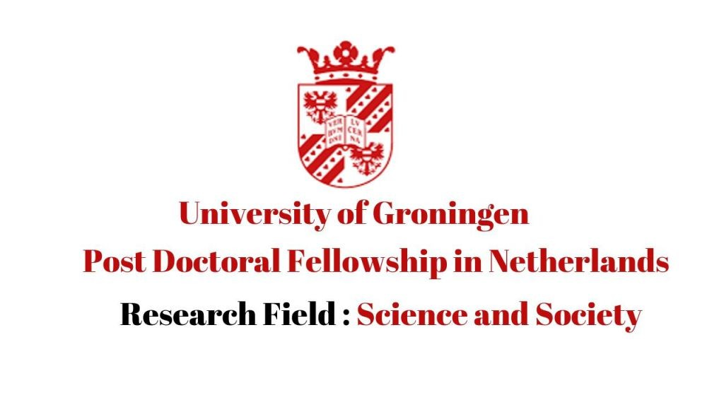 Postdoc Fellowship  in University of Groningen, Netherlands