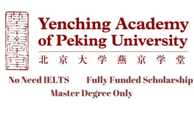Yenching Academy Scholarship at Peking University China for International Students