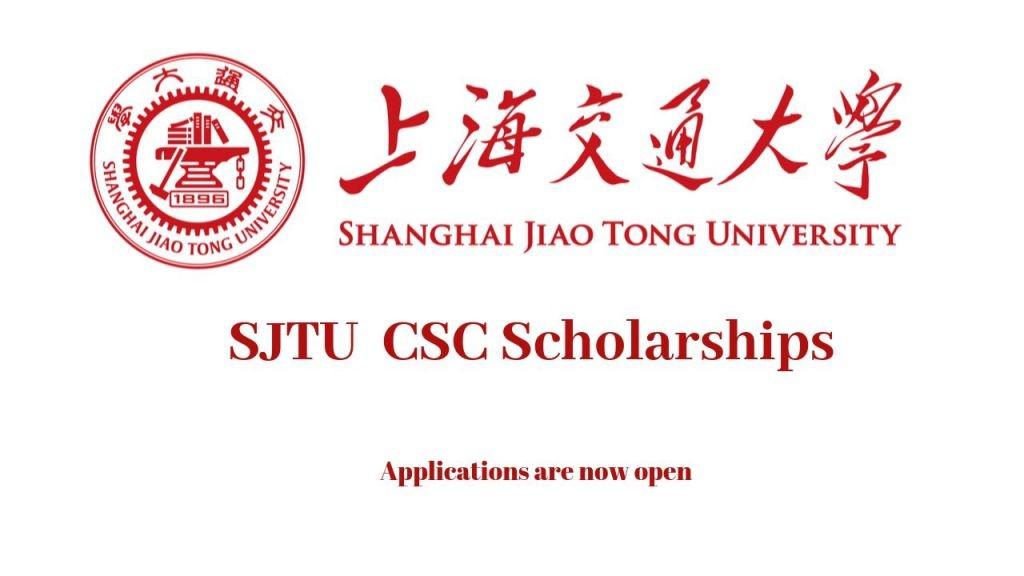 Shanghai Jiaotong University SJTU CSC Scholarships 2021