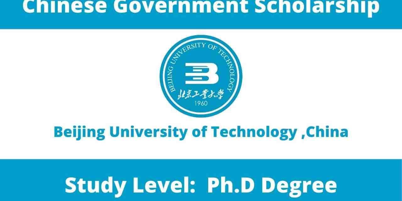 Beijing University of Technology CSC Scholarship 2021   Study in China