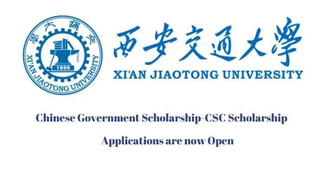 Xian Jiaotong University CSC Scholarship 2021 | Study in China