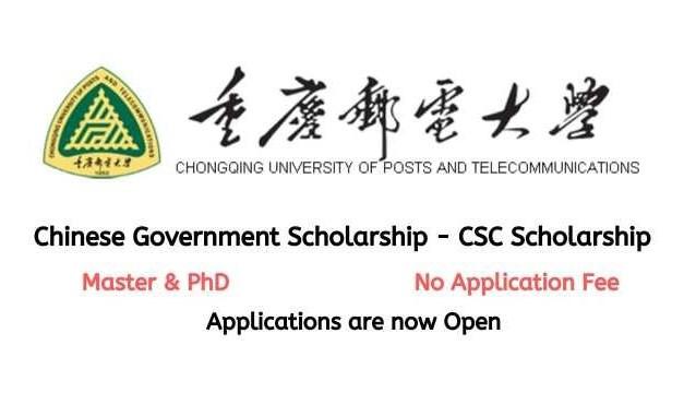 Chongqing University of Posts and Telecommunications CSC Scholarship 2021