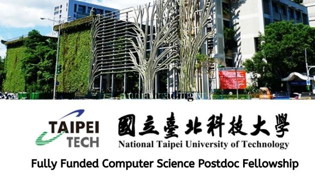 Computer Science Postdoc Fellowship at National Taipei University of Technology,Taiwan
