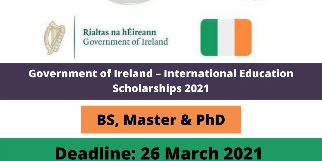 Government of Ireland International Education Scholarships 2021