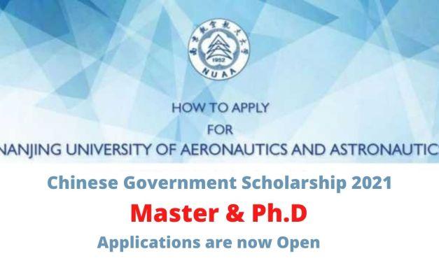 Nanjing University of Aeronautics and Astronautics CSC Scholarship 2021