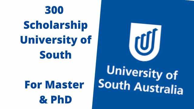 University of South Australia Scholarship 2021-2022   Fully Funded