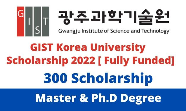 Gwangju Institute of Science and Technology Scholarship Korea 2022 | Fully Funded