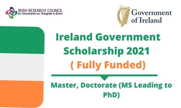 Ireland Government Scholarship 2021 For Master & PhD [Fully Funded]