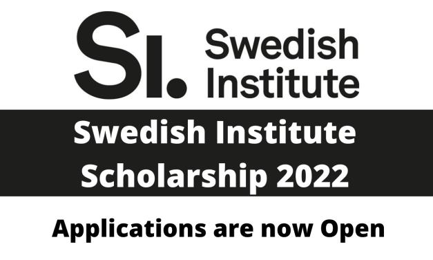 Swedish Institute Scholarship 2022 for Master Degree [Fully Funded]