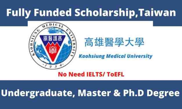 Kaohsiung Medical University Scholarship in Taiwan 2021 | Fully Funded