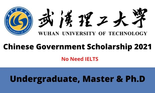 Wuhan University of Technology Chinese Government Scholarship 2021
