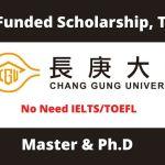 Chang Gung University Scholarship in Taiwan 2021 | Fully Funded