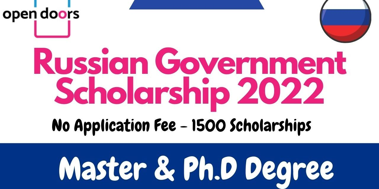Russian Government Scholarship 2022 [Fully Funded] –  Study in Russia