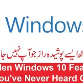 5 Hidden Windows 10 Features You've Never Heard Of
