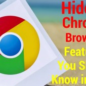Hidden Chrome Browser Features You Should Know in 2020