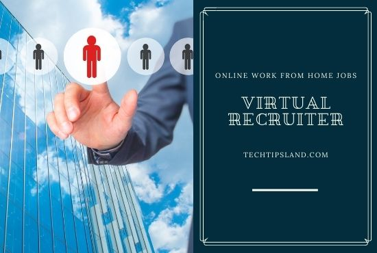 virtual recruiter online work from home jobs