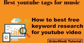 Best youtube tags for music | How to best free keyword research for youtube music video